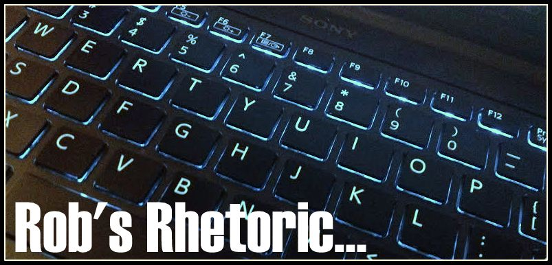 Rob's Rhetoric