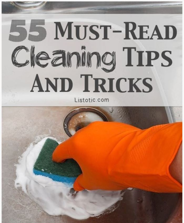 55 Must - Read Cleaning Tips